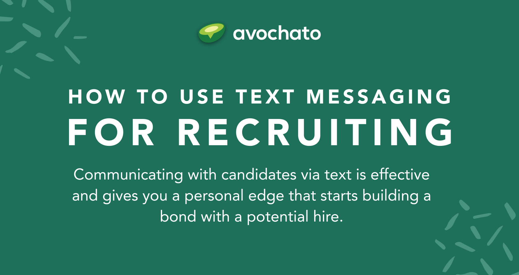 SMS recruiting
