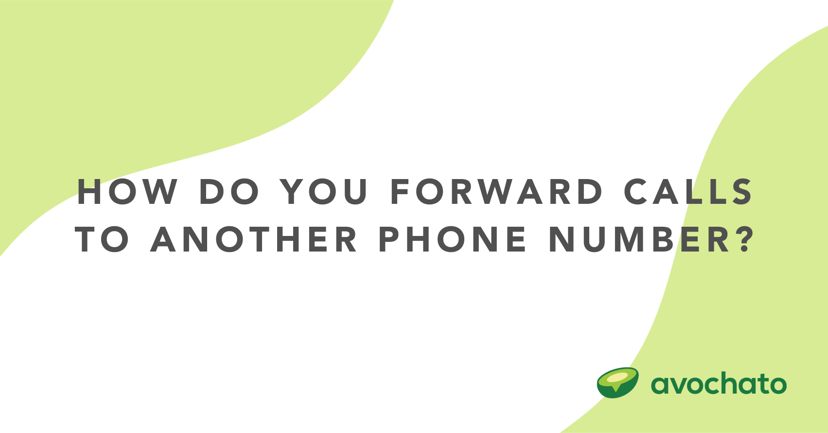 how do you forward calls to another phone